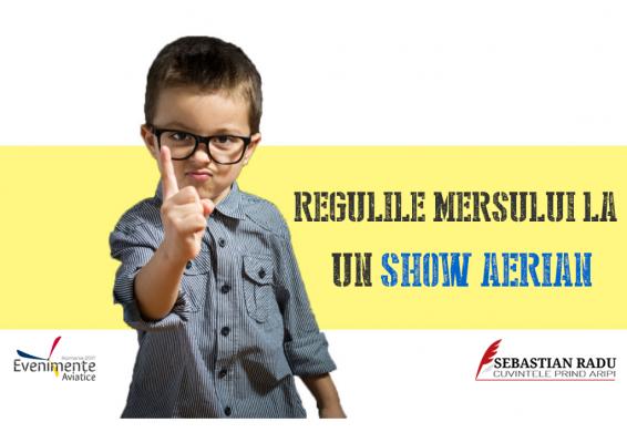 reguli de mers la un show aerian 2017